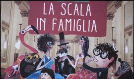 La Scala in Famiglia. Teatro alla Scala